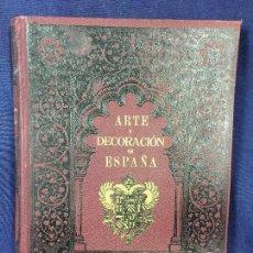 Libros antiguos: ARTE Y DECORACIÓN ESPAÑA TOMO III 1919 CASELLA MONCANUT ED 84 LAMINAS. Lote 129584583