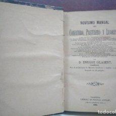 Libros antiguos: MANUAL REPOSTERÍA SIGLO XIX. ENRIQUE GILABERT 1884. PRIMERA EDICIÓN. Lote 129585279