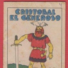 Libros antiguos: CRISTOBAL EL GENEROSO, POR: SATURNINO CALLEJA, SERIE: XIV -- TOMO: 267, 14 PAGINAS, LIV323. Lote 129688443