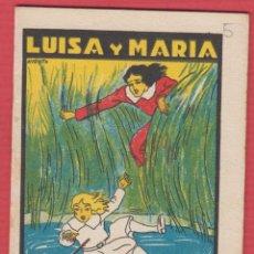 Libros antiguos: LUISA Y MARÍA, POR SATURNINO CALLEJA, SERIE: XI -- TOMO: 215, 14 PAGINAS, LIV328. Lote 129689839