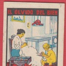 Libros antiguos: EL OLVIDO DEL BIEN, POR: SATURNINO CALLEJA, SERIE: XI -- TOMO: 212, 14 PAGINAS, LIV329. Lote 129690163