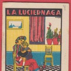 Libros antiguos: LA LUCIERNAGA, POR: SATURNINO CALLEJA, SERIE: XI -- TOMO: 214, 14 PAGINAS, LIV331. Lote 129690631