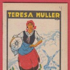 Libros antiguos: TERESA MULLER, POR: SATURNINO CALLEJA, SERIE: XI, -- TOMO: 210, 14 PAGINAS, LIV332. Lote 129690971