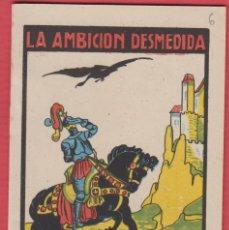 Libros antiguos: LA AMBICIÓN DESMEDIDA, POR: SATURNINO CALLEJA, SERIE: X, -- TOMO: 195, 14 PAGINAS, LIV334. Lote 129691375