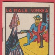 Libros antiguos: LA MALA SOMBRA, POR: SATURNINO CALLEJA, SERIE: XI, -- TOMO: 209, 14 PAGINAS, LIV335. Lote 129691595