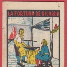 Libros antiguos: LA FORTUNA DE RICARDO, POR: SATURNINO CALLEJA, SERIE: XI, -- TOMO: 216, 14 PAGINAS, LIV336. Lote 129691855