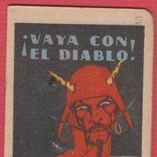 Libros antiguos: ¡ VAYA CON EL DIABLO ! , POR: SATURNINO CALLEJA, SERIE: XIII, -- TOMO: 241, 14 PAGINAS, LIV337. Lote 129692075