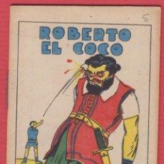 Libros antiguos: ROBERTO EL COCO, POR: SATURNINO CALLEJA, SERIE: XIV, -- TOMO: 14 PAGINAS, LIV338. Lote 129692403