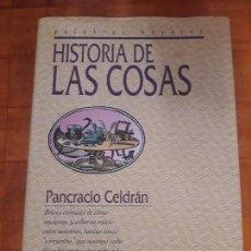 Libros antiguos: HISTORIA DE LAS COSAS. Lote 129693231