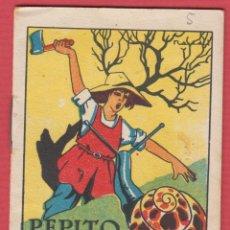 Libros antiguos: PEPITO EL LEÑADOR, POR: SATURNINO CALLEJA, SERIE: IX, -- TOMO: 173, 14 PAGINAS, LIV343. Lote 129693659
