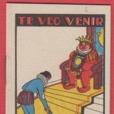 Libros antiguos: TE VEO VENIR, POR: SATURNINO CALLEJA, SERIE: IX, -- TOMO: 203, 14 PAGINAS, LIV344. Lote 129693791