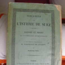 Libros antiguos - 1856 PERCEMENT DE L´ISTHME DE SUEZ INFORME Y PROYECTO FERDINAND DE LESSEPS - 129708935