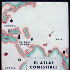 Libros antiguos: EL ATLAS COMESTIBLE. UNA VUELTA AL MUNDO A TRAVÉS DE 40 GASTRONOMÍAS. MUY BUEN ESTADO.. Lote 129733767