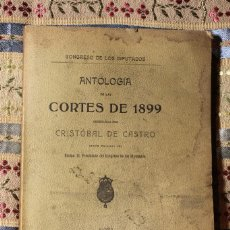 Libros antiguos: ANTOLOGÍA DE LAS CORTES DE 1899 • CRISTÓBAL DE CASTRO • 1913. Lote 130003123