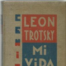 Libros antiguos: MI VIDA, POR LEÓN TROTSKY. AÑO 1930 (12.5). Lote 130028627