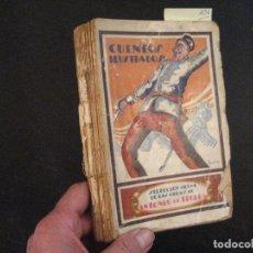 Libros antiguos: TRUEBA, ANTONIO DE CUENTOS ILUSTRADOS CUENTOS ESCOGIDOS 1927. DIBUJOS DEFECTOS. Lote 130026887
