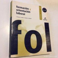 Libros antiguos: FORMACIÓN Y ORIENTACIÓN LABORAL. Lote 130069951