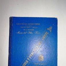 Libros antiguos: NUEVO METODO SISTEMA FERRER TEORIA PRACTICA DEL CORTE MARIA DEL PILAR FERRER AÑO 1923. Lote 130083423