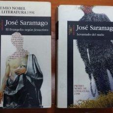 Libros antiguos: JOSE SARAMAGO, LEVANTADO DEL SUELO Y EL EVANGELIO SEGUN JESUCRISTO. Lote 130085587