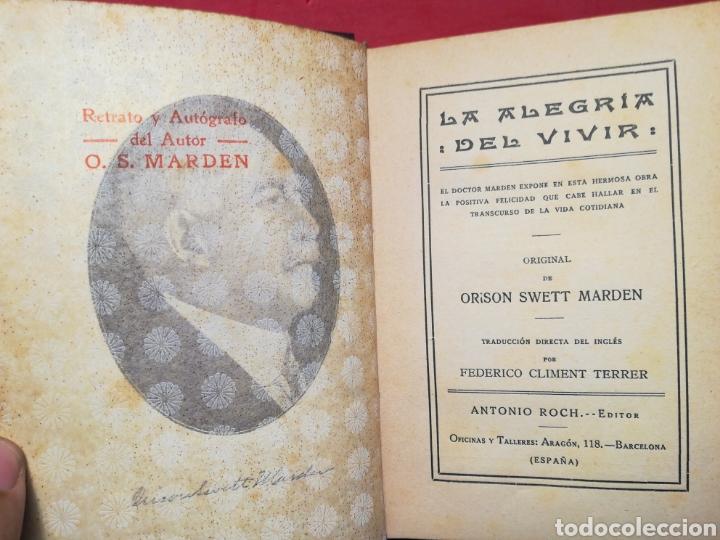 Libros antiguos: La Alegría del vivir - O. S. Marden - A. Rocha Editores, 1914? - Foto 4 - 130090387