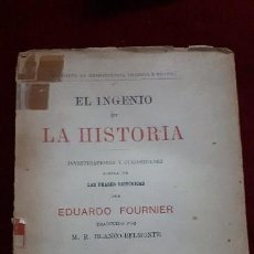 Libros antiguos: EL INGENIO EN LA HISTORIA. 1900??. Lote 130110663