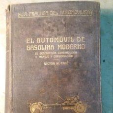Libros antiguos: EL AUTOMÓVIL DE GASOLINA MODERNO.EDITORIAL LABOR 1921. Lote 130199068