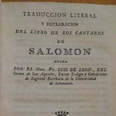 Libros antiguos: FRAY LUIS DE LEÓN. TRADUCCIÓN LITERAL Y DECLARACIÓN... CANTARES DE SALOMÓN. SALAMANCA, TOXAR, 1798. Lote 130278490
