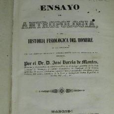 Libros antiguos: (MF) JOSE VALERA DE MONTES - ENSAYO DE ANTROPOLOGIA O SEA HISTORIA FISIOLOGICA DEL HOMBRE 1944. Lote 130301818