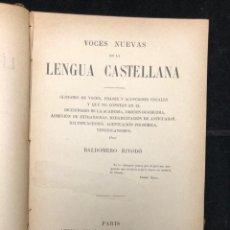 Libros antiguos: BALDOMERO RIVODÓ. VOCES NUEVAS EN LA LENGUA CASTELLANA. 1889. Lote 130329938