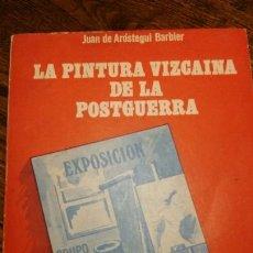 Libros antiguos: LA PINTURA VIZCAINA DE LA POSTGUERRA. Lote 130307138