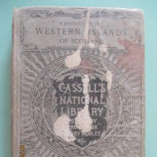 Libros antiguos: A JOURNEY TO THE WESTERN ISLANDS OF SCOTLAND. SAMUEL JOHNSON, LL. D. 1886. Lote 130341030