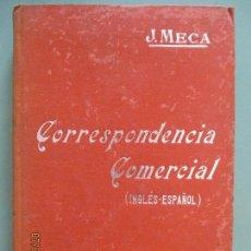 Libri antichi: MANUALES SOLER LIII. Nº 53. CORRESPONDENCIA COMERCIAL. INGLÉS - ESPAÑOL. J. MECA TUDELA. BARCELONA. Lote 130353470