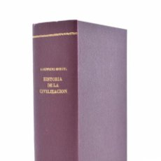 Libros antiguos: HISTORIA DE LA CIVILIZACIÓN (BOSQUEJOS DE LA HISTORIA DEL MUNDO) - HERRERO MIGUEL, A.. Lote 130494007
