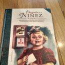 Libros antiguos: LIBRO RECUERDOS DE MI NIÑEZ CON PRECIOSAS ILUSTRACIONES 184 PAGINAS. Lote 130547730