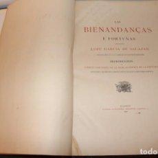 Libros antiguos: LAS BIENANDANZAS E FORTUNAS QUE ESCRIBIÓ LOPE GARCÍA DE SALAZAR. 1884. ENVÍO DESDE MADRID. Lote 130580134