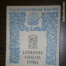 Libros antiguos: COL-LECCION CATALANA ANTIGA VOL 1,2,3,4 EL SEGLE XV 1º Y 2º PARTE XIV Y XVIII. Lote 130583122