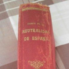 Libros antiguos: BIEN CONSERVADO.1947.10 AÑOS DE DIFICIL HISTORIA-INDICE DE LA NEUTRALIDAD DE ESPAÑA. Lote 112887979