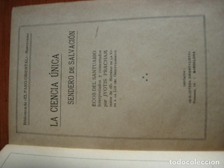 Libros antiguos: LA CIENCIA UNICA / SENDERO DE SALVACION / JYOTIS PRACHAM - Foto 3 - 130592046