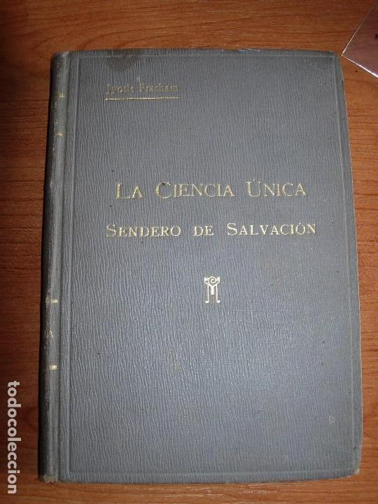 LA CIENCIA UNICA / SENDERO DE SALVACION / JYOTIS PRACHAM (Libros Antiguos, Raros y Curiosos - Bellas artes, ocio y coleccionismo - Otros)