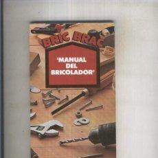 Libros antiguos: MANUAL DEL BRICOLADOR. Lote 130602538