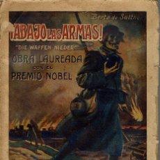 Libros antiguos: !ABAJO LAS ARMAS¡, POR LA BARONESA BERTA DE SUTTNER. AÑO ¿1915? (4.6). Lote 130614182