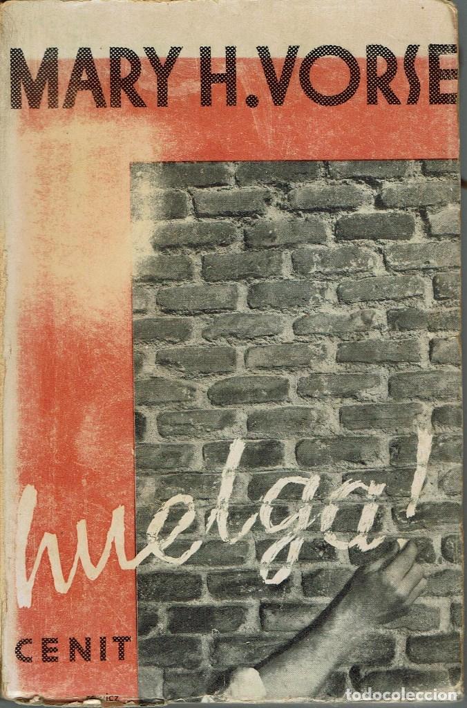 ¡HUELGA!, POR MARY H. VORSE. AÑO 1932. (11.4) (Libros antiguos (hasta 1936), raros y curiosos - Literatura - Narrativa - Otros)