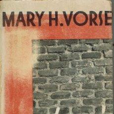 Libros antiguos: ¡HUELGA!, POR MARY H. VORSE. AÑO 1932. (1.6). Lote 130614890