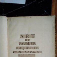 Libros antiguos: PELOTA. INICIOS DEL ARTE DE LA PELOTA. HERRAMIENTAS PARA EL JUEGO. SU CONFECCIÓN.. Lote 130666978