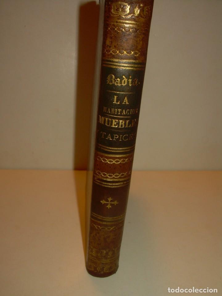 LIBRO TAPAS DE PIEL....LA HABITACION....MUEBLES Y TAPICES ...CON 87 GRABADOS..AÑO 1897. (Libros Antiguos, Raros y Curiosos - Bellas artes, ocio y coleccionismo - Otros)