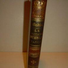Libros antiguos: LIBRO TAPAS DE PIEL....LA HABITACION....MUEBLES Y TAPICES ...CON 87 GRABADOS..AÑO 1897.. Lote 130677084