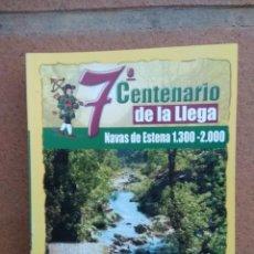 Libros antiguos: LIBRO 7º CENTENARIO DE LA LLEGA. NAVAS DE ESTENA 1300- 2000. 140 PAGINAS. EDITA AYUNTAMIENTO DE NAVA. Lote 130733259