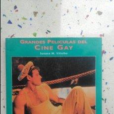 Libros antiguos: GRANDES PELÍCULAS CINE GAY. Lote 130796628
