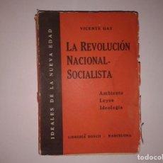 Libros antiguos: LA REVOLUCION NACIONAL-SOCIALISTA 1934, VICENTE GAY. Lote 130842164