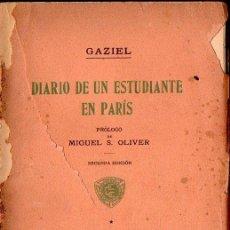Libros antiguos: GAZIEL : DIARIO DE UN ESTUDIANTE EN PARIS (ESTUDIO, 1916). Lote 130859372